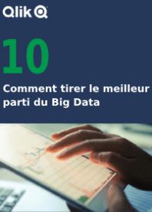 10 Comment tirer le meilleur parti du Big Data